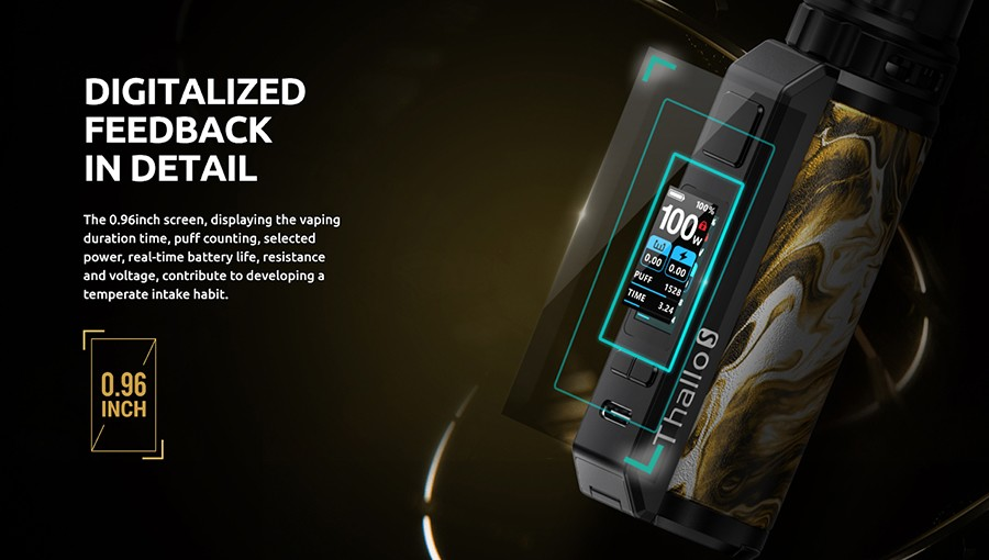The Thallo S pod mod kit features a 0.96 Inch full colour screen which displays battery life, coil resistance, wattage and a puff counter.