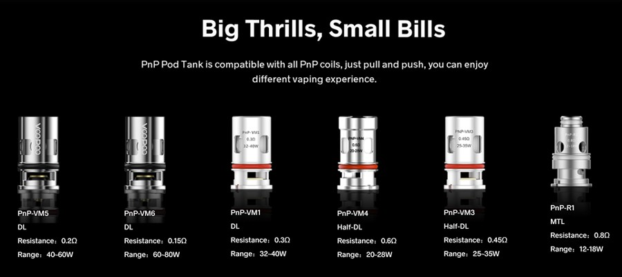 The PnP vape pod tank is compatible with the entire PnP coil range, including mesh and sub ohm variants.