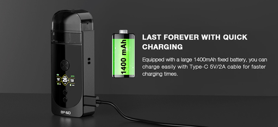 The BP60 pod device is powered by a 1400mAh built-in battery, with a 60W max output and type-C 5V/2A charging abilities.