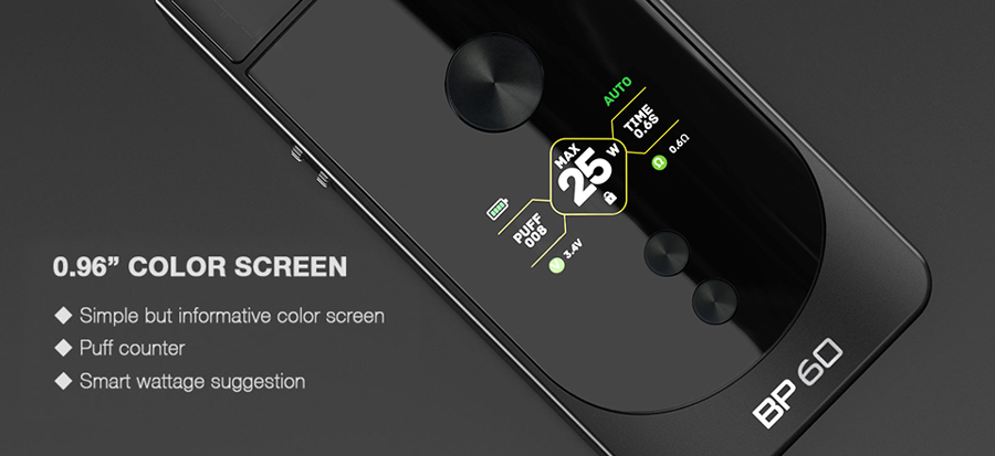 The Aspire BP60 pod kit features a 0.96 Inch TFT colour screen interface which accesses variable wattage, smart auto mode and manual RBA mode.
