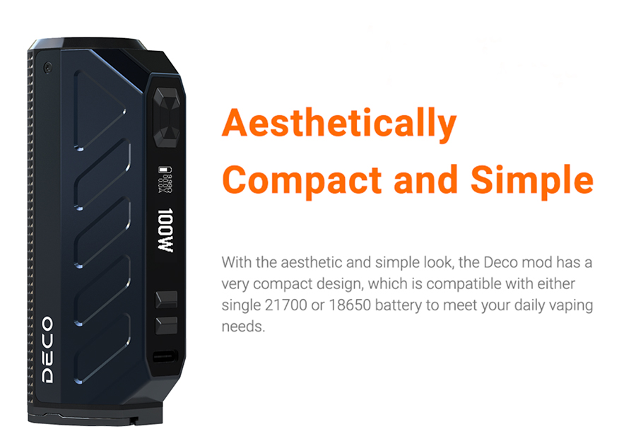 The Deco box mod features a stylish zinc alloy construction with a honeycomb textured grip for comfort when in use.