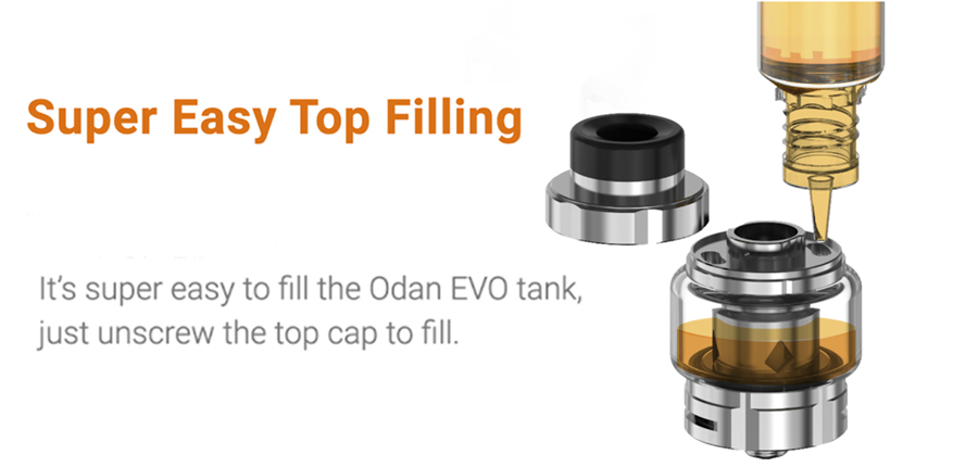 The 2ml Odan Evo tank features a threaded top fill system for a secure and simple process.