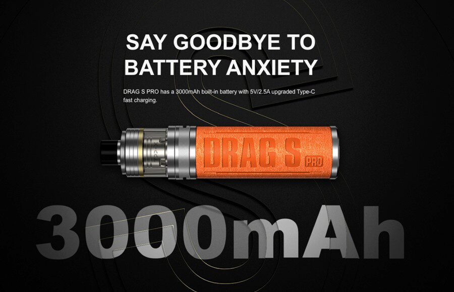 The VooPoo Drag S pod kit has a 3000mAh built-in powerful battery that is long lasting.