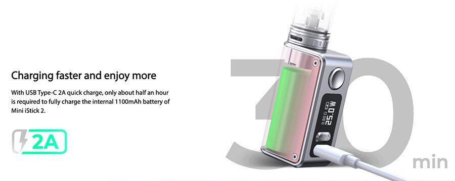 The iStick Mini 2's built-in 1100mAh battery can last a full day on one charge and can be recharged in as little as 30 minutes.