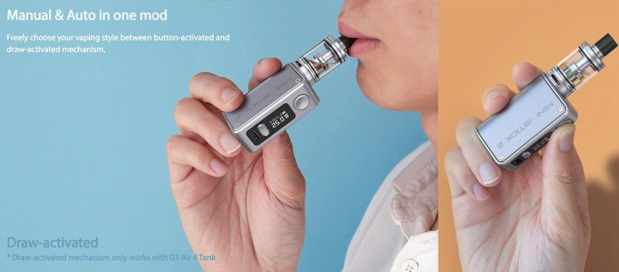 Take your pick from inhale activation that feels like a cigarette or button activation for a more secure feel.