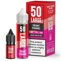Creamy Strawbz Shortfill E-Liquid by 50 Large 50ml