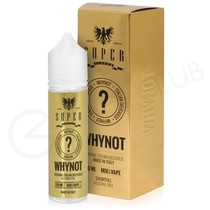 Whynot Shortfill by SuperFlavor 50ml